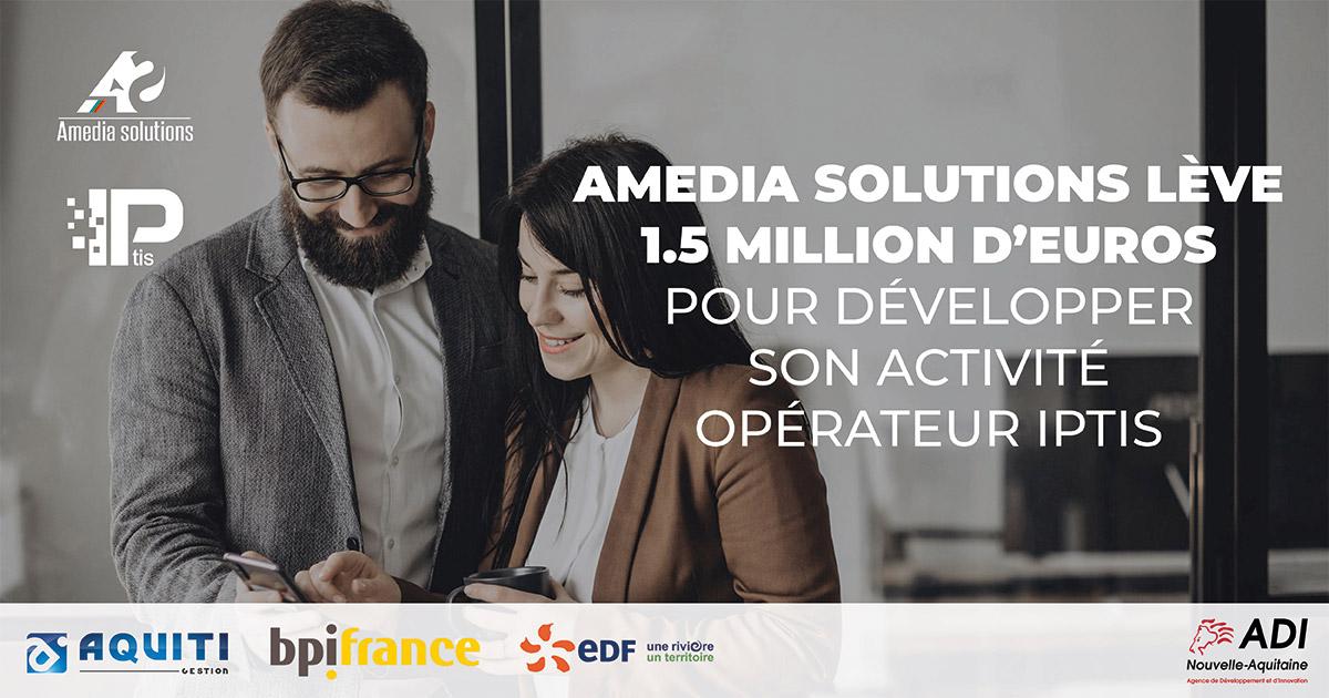 Amedia Solutions lève 1,5 million d'euros pour développer son activité opérateur IPtis