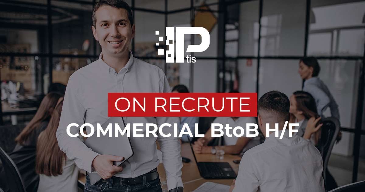 On recrute : Commercial BtoB H/F